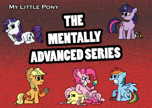 my_litte_pony__the_mentally_advanced_series_by_nikkydash